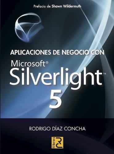 9788493945039: Aplicaciones de Negocio con Microsoft SilverLight 5