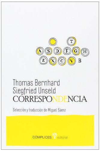 Correspondencia Thomas Bernhard / Siegfried Unseld: SLU Edicions CÃ mplices