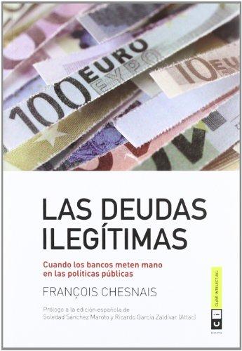 9788493947163: Las Deudas Ilegítimas (Economía)