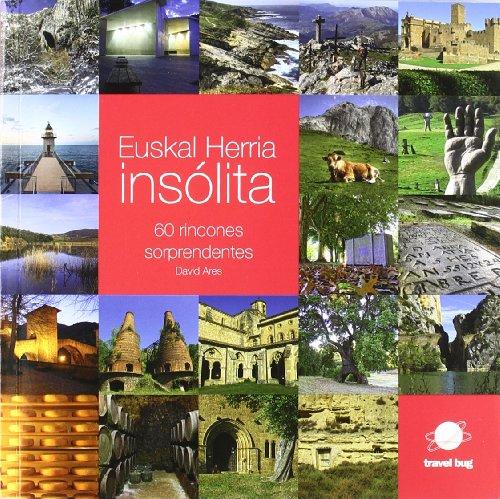 9788493948719: Euskal Herria insólita