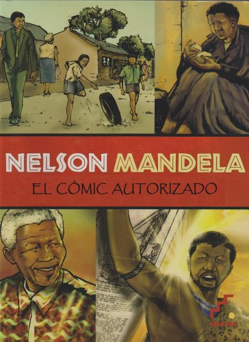 9788493948955: Nelson Mandela: El cómic autorizado (Spanish Edition)