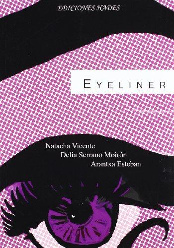 9788493951993: EyeLiner