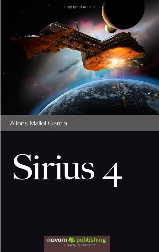9788493952136: Sirius 4 (Spanish Edition)