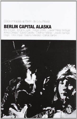 9788493952464: BERLIN CAPITAL ALASKA