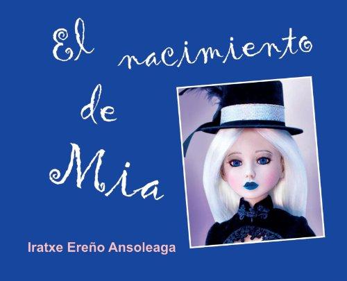 9788493954635: El Nacimiento de Mia (Spanish Edition)