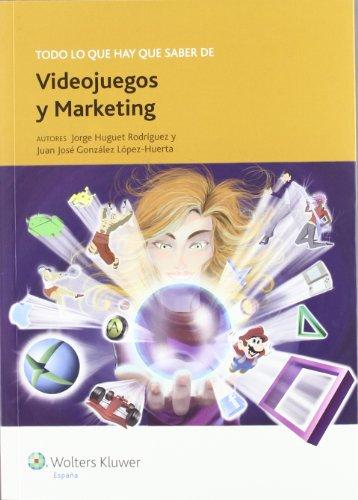 9788493955922: Todo lo que hay que saber de videojuegos y marketing