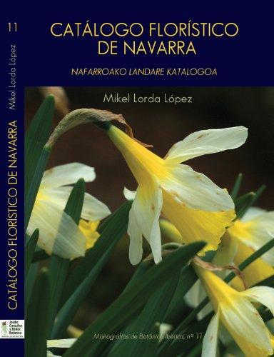 9788493958190: Catalogo floristico de Navarra - nafarroako landare katalogoa (Monografias Botanica Iber.)