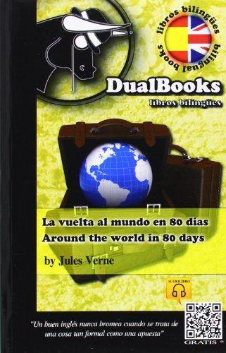 9788493958329: Vuelta al mundo en 80 dias, la = around the world in 80 days
