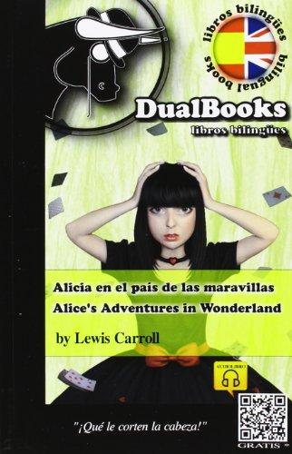 9788493958381: ALICIA EN EL PAIS DE LAS MARAVILLAS / ALICE`S ADVENTURES IN WONDERLAND