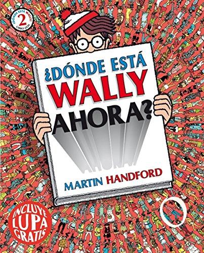 9788493961329: ¿Dónde está Wally ahora? (Colección ¿Dónde está Wally?): (incluye lupa gratis) (En busca de...)