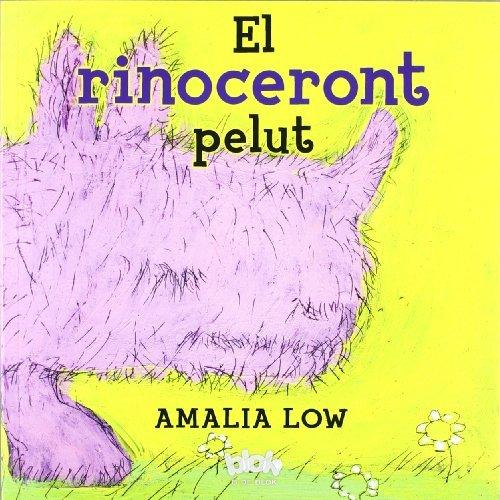 9788493961510: El rinoceront pelut (B DE BLOK)