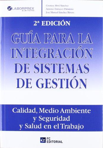 9788493961879: Guía para la integración de sistemas de gestión