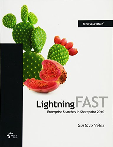9788493965907: Lightning FAST Enterprise Searches in Sharepoint 2010