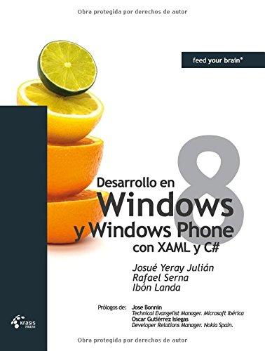 9788493965952: Desarrollo en Windows 8 y Windows Phone 8 con XAML y C#