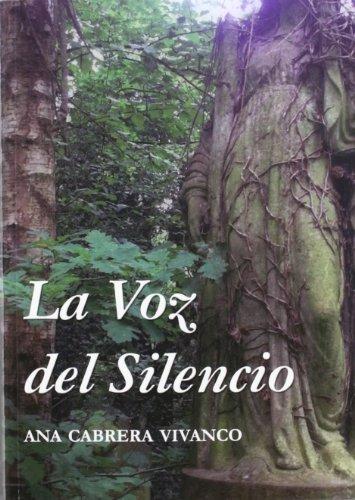9788493966539: La Voz Del Silencio