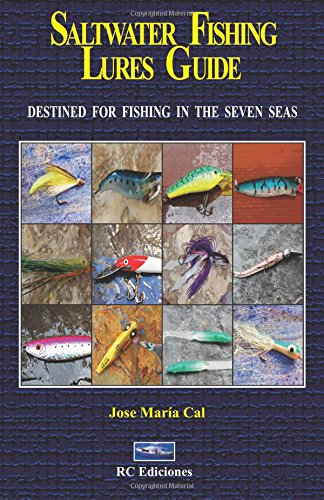 9788493967390: saltwater fishing lures guide: Destined for fishing in the seven seas