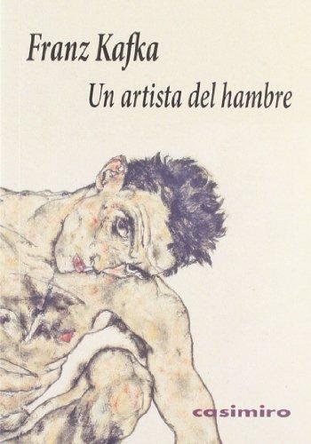 9788493967833: Un artista del hambre (Historia (casimiro))
