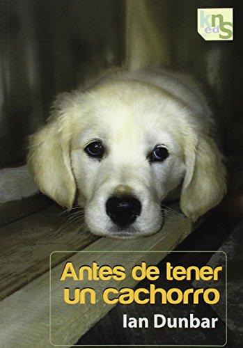 9788493969035: Antes de tener un cachorro