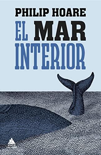 9788493972004: El Mar Interior (Ático de los Libros)