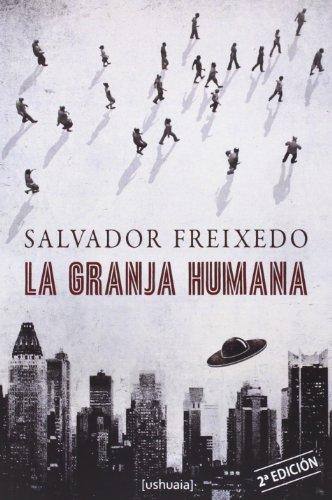 9788493972165: La Granja Humana