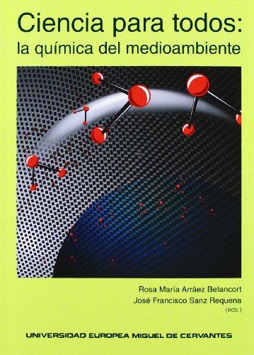 9788493972929: Ciencia para todos: la química del medioambiente (Claustrum)