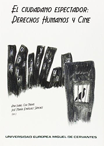 9788493972967: El ciudadano espectador: derechos humanos y cine (Seminarium)