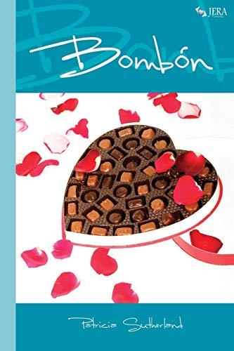9788493973032: Bombón (Volume 1) (Spanish Edition)