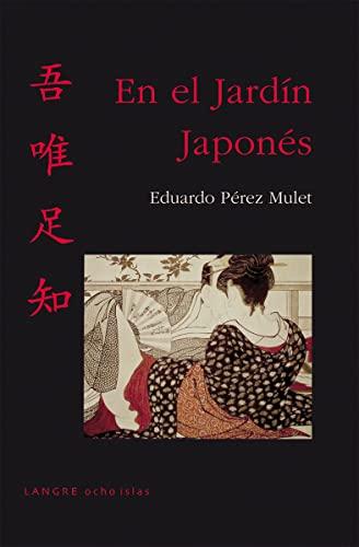 9788493974121: En el jardín japonés