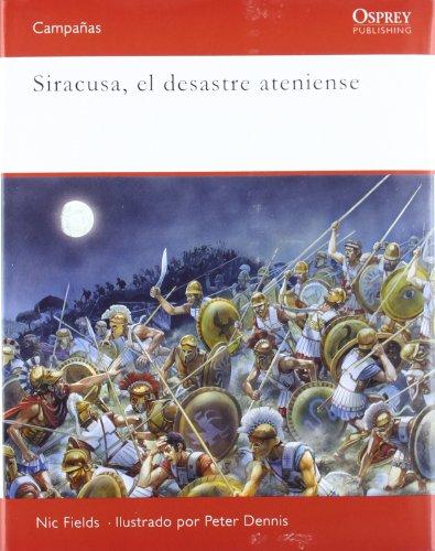 9788493974855: Siracusa. El desastre ateniense (CAMPAÑAS)