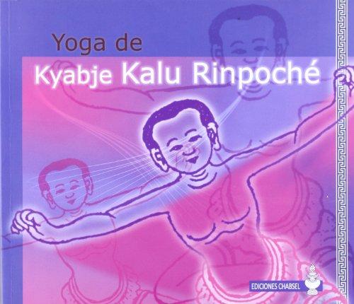 9788493976101: Yoga de Kyabje Kalu Rinpoché