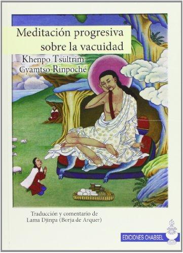 9788493976132: Meditacion progresiva sobre la vacuidad