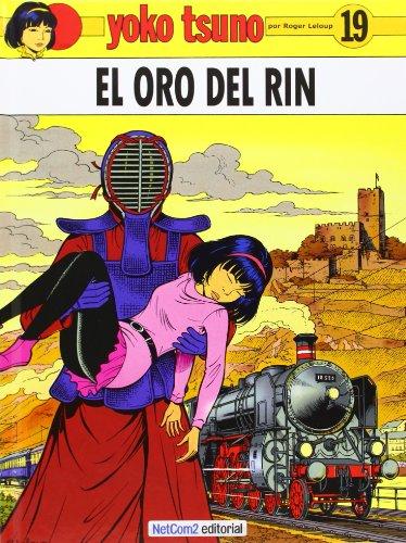 9788493977146: Yoko Tsuno, El oro del Rhin