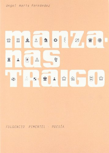 Manzanas traigo: Ángel María Fernández