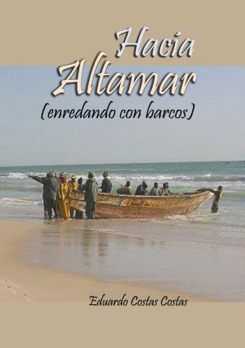 Hacia altamar : enredando con barcos: Eduardo Costas Costas