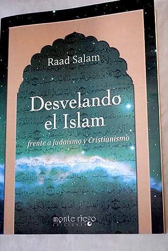 9788493982430: Desvelando el Islam