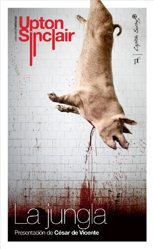 9788493982720: Jungla, La [Perfect Paperback] [Jan 02, 2012] UPTON SINCLAIR