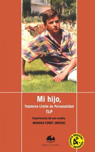 9788493984236: Mi Hijo, Trastorno Límite de Personalidad TLP