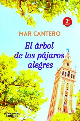 9788493984922: El árbol de los pájaros alegres: Novela Finalista Premio Ellas (Nueva Edición) (Volume 1) (Spanish Edition)