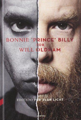 Bonnie 'Prince' Billy por Will Oldham: Oldham, Will; Licht, Alan