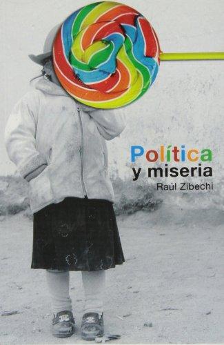 9788493985301: Política y miseria
