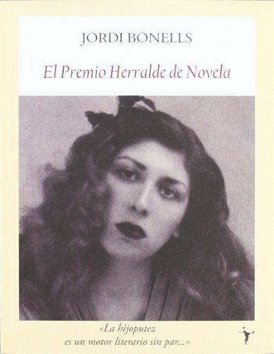 9788493985530: El premio Herralde de novela
