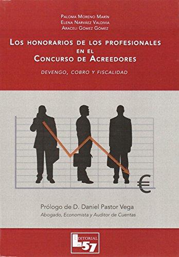 Los honorarios de los profesionales en el: Araceli Gómez Gómez,