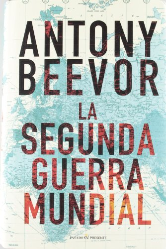9788493986339: La segunda guerra mundial (Spanish Edition)