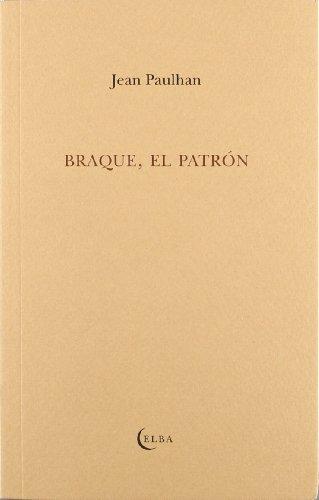 Braque, el patrón (849399023X) by Paulhan, Jean