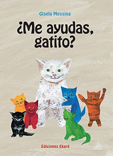 9788493991203: ¿Me ayudas gatito? (Spanish Edition)