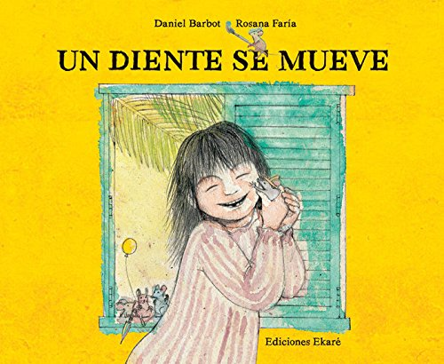 9788493991289: Un diente se mueve (Spanish Edition)