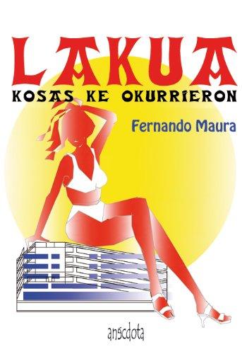 9788493992767: Lakua (Anécdota) (Spanish Edition)
