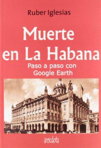 9788493992774: Muerte en La Habana (Anécdota)