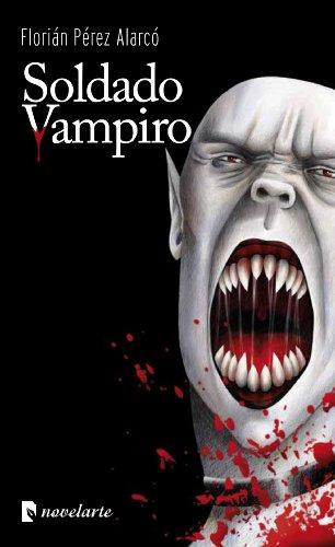 9788493993306: Soldado vampiro