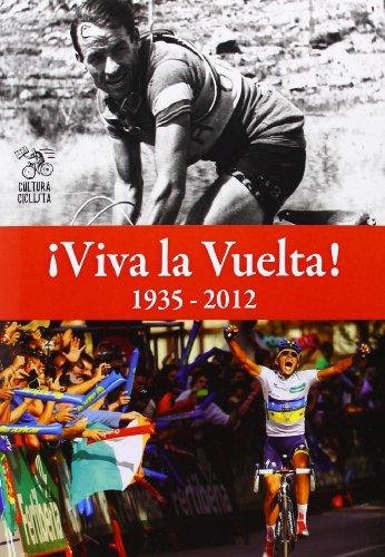 9788493994891: ¡Viva La Vuelta!